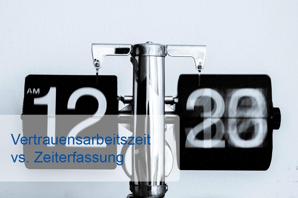 Blog_Zeiterfassung vs. Vertrauensarbeitszeit