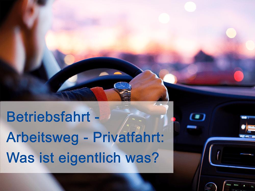Kategorisieren von Fahrten im Fahrtenbuch: Betriebsfahrt, Arbeitsweg, oder Privatfahrt?